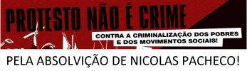 Lançamento do Comitê Lutar não é Crime! Pela absolvição de Nicolas Pacheco!