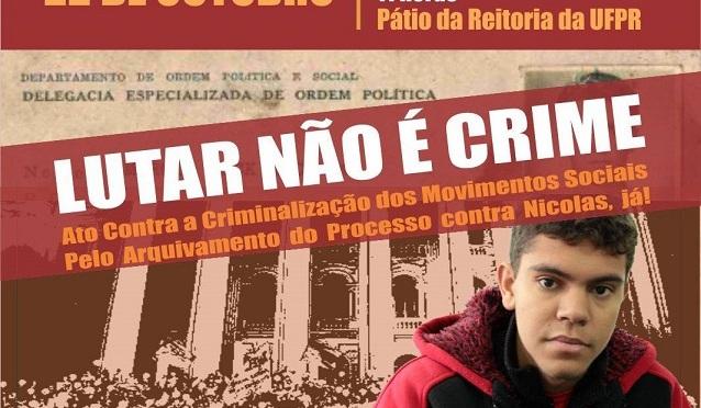 [CURITIBA] PROTESTO NÃO É CRIME! 22 de outubro: Ato em defesa de Nicolas Pacheco!
