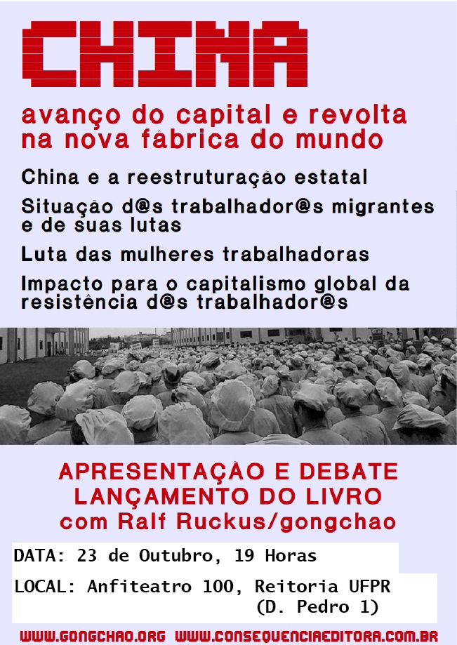 [CURITIBA] China: Avanço do capital e Revolta na nova fabrica do mundo.