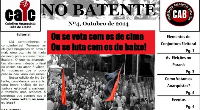 LANÇAMENTO DO JORNAL NO BATENTE #4 – OU SE VOTA COM OS DE CIMA OU SE LUTA COM OS DE BAIXO!