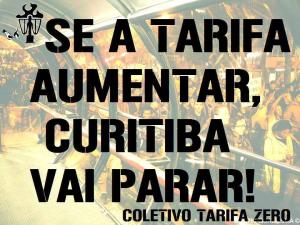 [CTZ – CURITIBA] Quarta, 19.11: Curitiba vai Parar! I Ato Contra o Aumento da Tarifa!