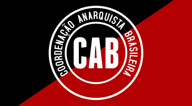 [CAB] Declaração do III Encontro Regional Sul da Coordenação Anarquista Brasileira – 2015