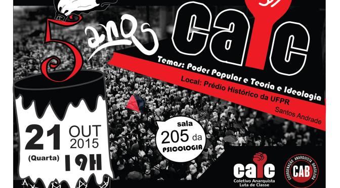 [CURITIBA] 5 anos do CALC, Retomada do Anarquismo Organizado no Paraná