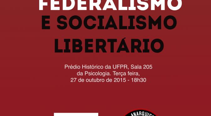 [CURITIBA] 6º ENCONTRO DO CÍRCULO DE ESTUDOS LIBERTÁRIOS (CEL) – NA PRÓXIMA TERÇA (27/10/2015)!