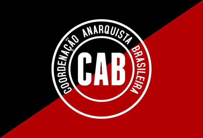 [CAB] Saudações ao ato do Primeiro de Maio Anarquista da Federación Anarquista de Rosario – FAR