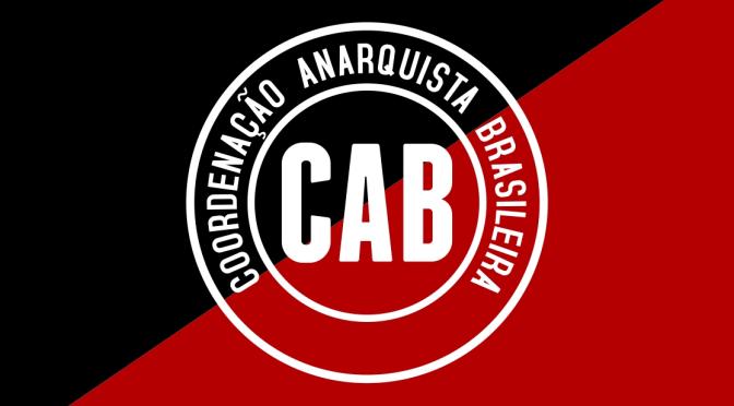 [CAB] Entre a farsa do pacto social e a tragédia golpista: só a luta de classes decide!