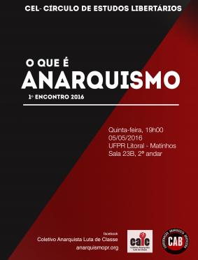 [MATINHOS] 1º ENCONTRO DO CÍRCULO DE ESTUDOS LIBERTÁRIOS (CEL) – NA PRÓXIMA QUINTA (05/05/2016)!