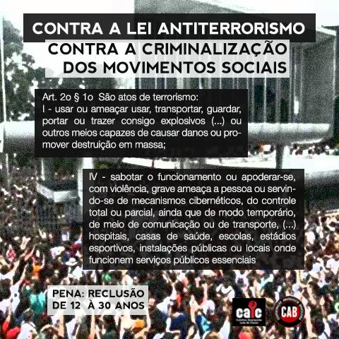 Contra a Lei Antiterrorismo! Contra a Criminalização dos Movimentos Sociais!