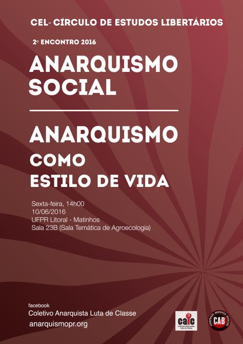 cel 2 - anarquismo social e estilo de vida (matinhos)