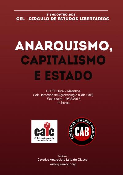 [MATINHOS] 3º ENCONTRO DO CÍRCULO DE ESTUDOS LIBERTÁRIOS (CEL) – NA PRÓXIMA SEXTA (19/08/2016)!