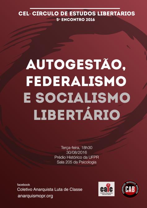 cel 5 - autogestao, federalismo e socialismo libertario