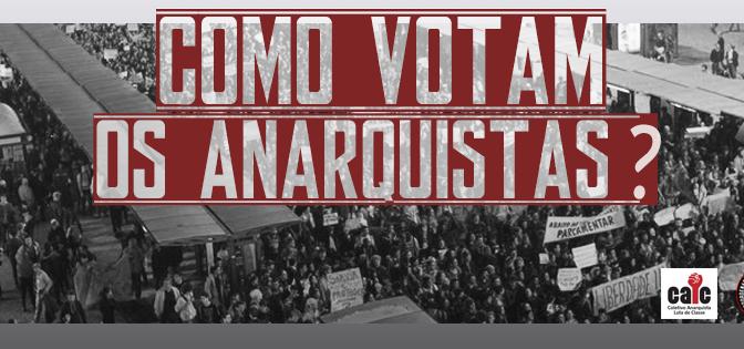 [MARINGÁ] Como Votam os Anarquistas? 24 de setembro de 2016 (sábado)