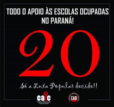 Todo o apoio às Escolas Ocupadas no Paraná! 20 Escolas Ocupadas!