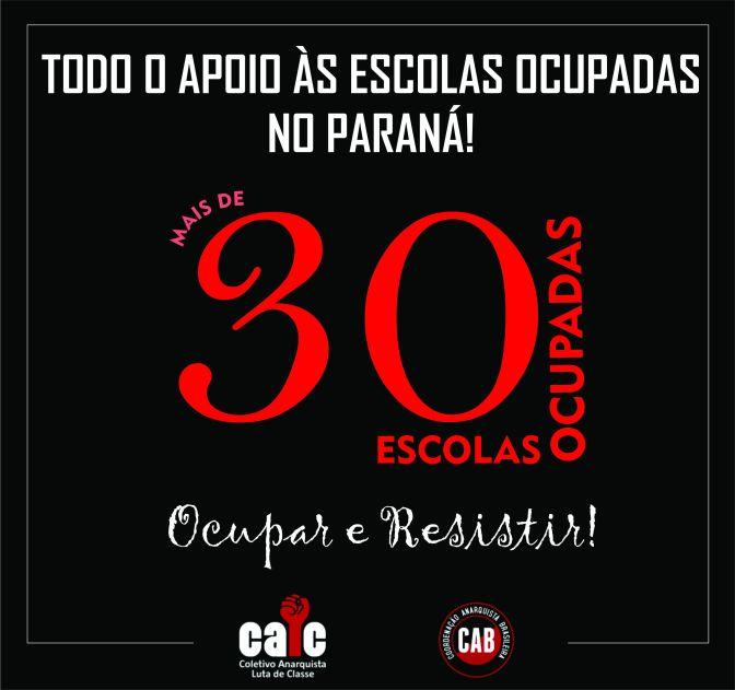 MAIS DE 30 ESCOLAS OCUPADAS NO PARANÁ!