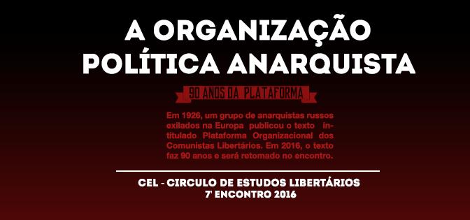 [CURITIBA] 7º ENCONTRO DO CÍRCULO DE ESTUDOS LIBERTÁRIOS (CEL) – NA PRÓXIMA TERÇA (25/10/2016)!