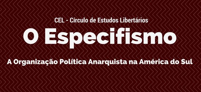 [CURITIBA] 8º ENCONTRO DO CÍRCULO DE ESTUDOS LIBERTÁRIOS (CEL) – NA PRÓXIMA TERÇA (06/12/2016)!