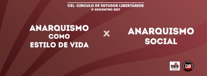 [CURITIBA] 2º ENCONTRO DO CÍRCULO DE ESTUDOS LIBERTÁRIOS (CEL) – NA PRÓXIMA TERÇA (25/04/2017)!
