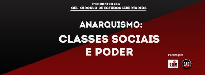 [CURITIBA] 3º ENCONTRO DO CÍRCULO DE ESTUDOS LIBERTÁRIOS (CEL) – NA PRÓXIMA TERÇA (30/05/2017)!