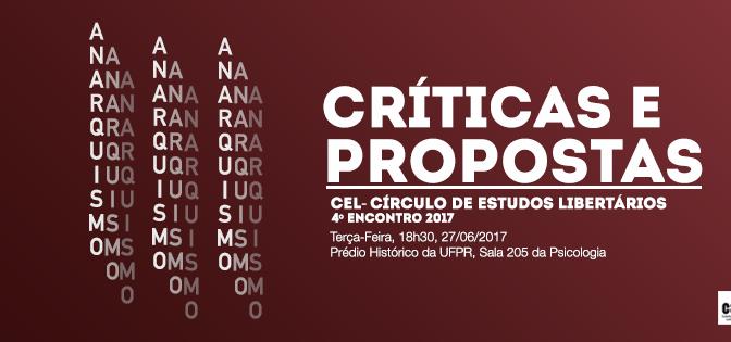[CURITIBA] 4º ENCONTRO DO CÍRCULO DE ESTUDOS LIBERTÁRIOS (CEL) – NA PRÓXIMA TERÇA (27/06/2017)!