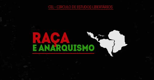 [CURITIBA] 5º ENCONTRO DO CÍRCULO DE ESTUDOS LIBERTÁRIOS (CEL) – NA TERÇA (05/09/2017)!