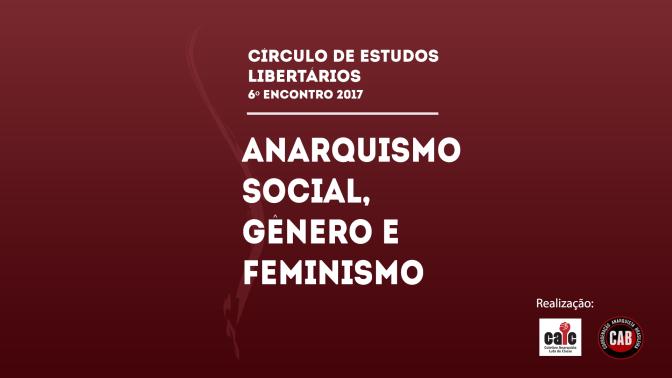 [CURITIBA] 6º ENCONTRO DO CÍRCULO DE ESTUDOS LIBERTÁRIOS (CEL) – NA TERÇA (17/10/2017)!