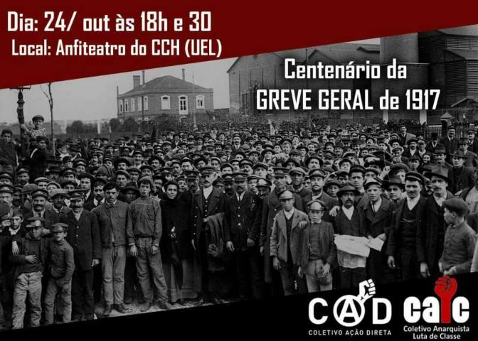 [LONDRINA] Centenário de Greve Geral de 1917 – NOVA DATA