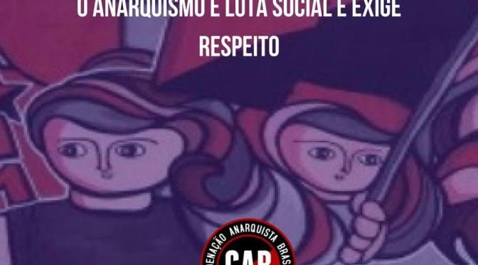 [CAB] Opinião Anarquista: o Anarquismo é luta social e exige respeito