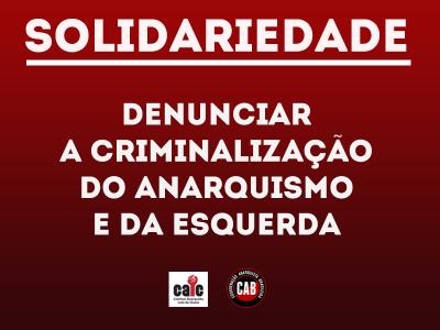 Solidariedade aos atingidos e atingidas pela perseguição policial anti-anarquista no Rio Grande do Sul