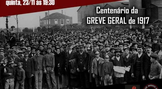 [MATINHOS] Centenário da Greve Geral de 1917 – Mudança de data – Quinta-feira (23/11/2017)