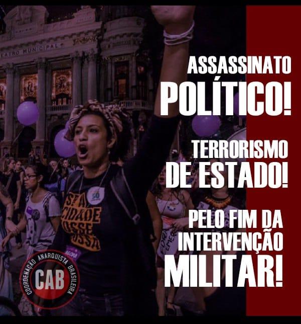[CAB] Assassinato Político, Terrorismo de Estado: Marielle Franco, Presente!