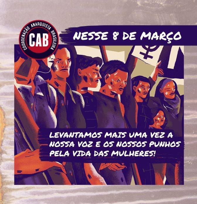 [CAB] Neste 8 de Março, levantamos mais uma vez a nossa voz e os nossos punhos pela vida das mulheres!