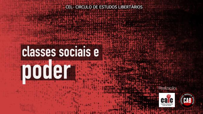 [CURITIBA] 2º Encontro do CEL- Anarquismo: Classes Sociais e Poder