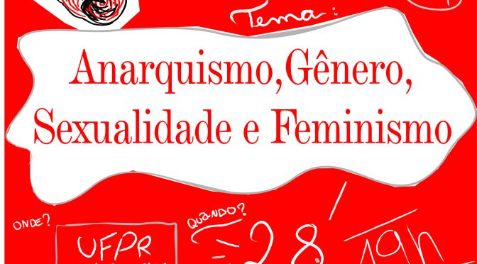[CURITIBA] 3º Encontro do CEL – Anarquismo, Gênero, Sexualidade e Feminismo.