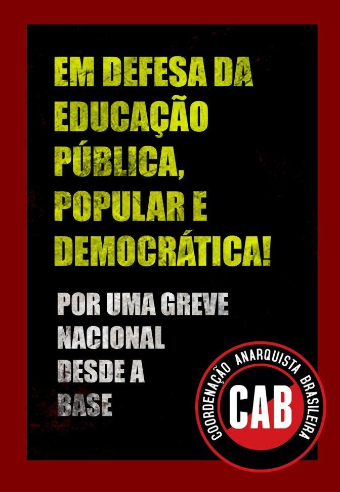[CAB] 15 DE MAIO: POVO NA LUTA EM DEFESA DA EDUCAÇÃO E CONTRA A REFORMA DA PREVIDÊNCIA