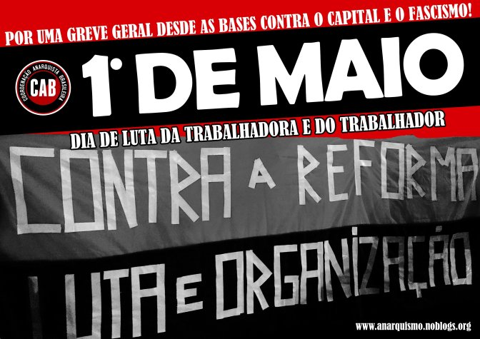 [CAB] O 1º de Maio e a Luta contra a Reforma da Previdência: Construir uma Greve Geral desde a base para defender nas ruas a nossa aposentadoria!