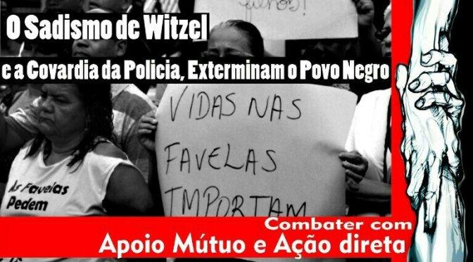 [CAB] A POLÍTICA DA MORTE E O TERRORISMO DE ESTADO PROMOVIDO POR WITZEL