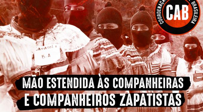 [CAB] CARTA DE SOLIDARIEDADE ÀS COMUNIDADES ZAPATISTAS DO MÉXICO