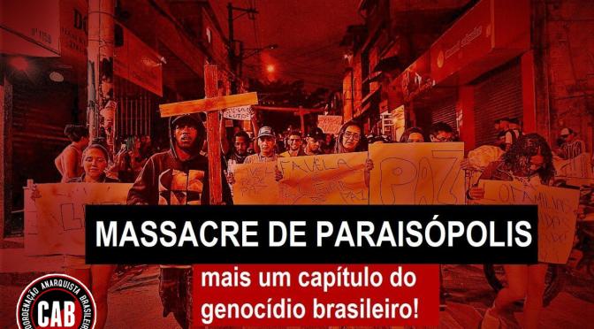 [CAB] Repúdio ao Massacre de Paraisópolis: mais um capítulo do genocídio brasileiro