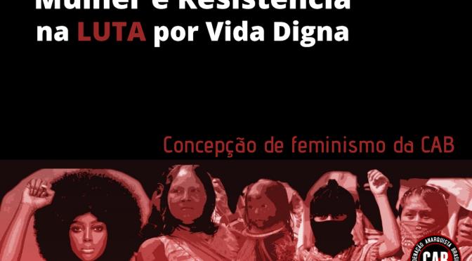 [CAB] Nossa concepção de feminismo na perspectiva do anarquismo organizado